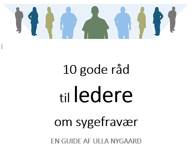 10 gode råd til ledere om sygefravær - download